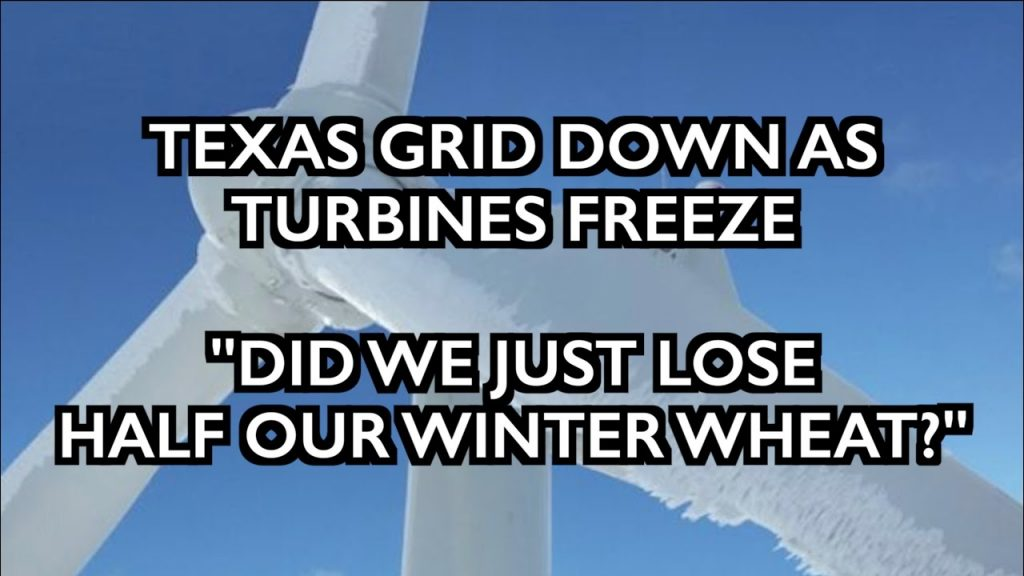 Texas Goes Dark – 45% US Wheat Damaged – Grand Solar Minimum [Feb 16, 2021]