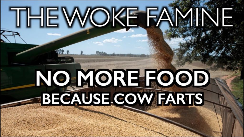 "THE WOKE FAMINE: Boycotting Food to ""Save the Planet"""
