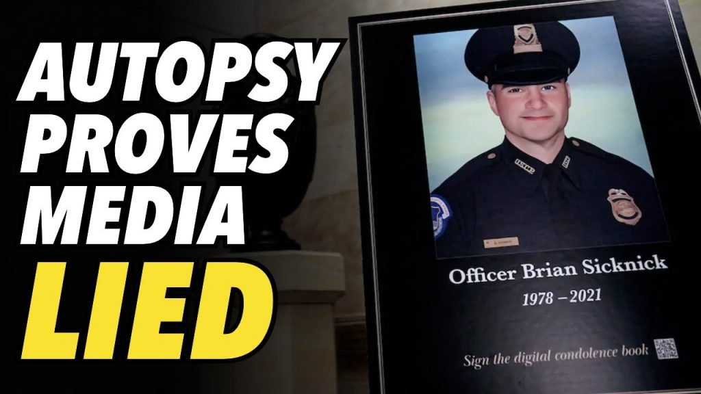 NATURAL CAUSES: DC autopsy proves media lied about Officer Sicknick