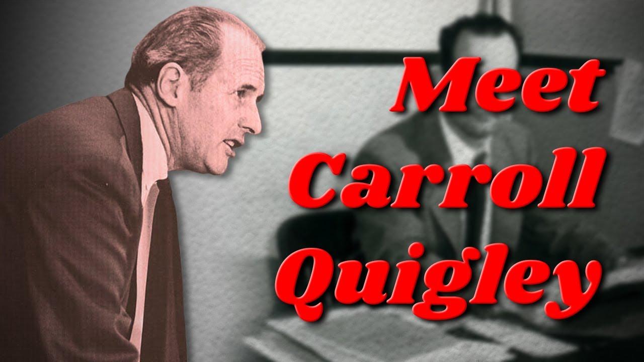 Meet Carroll Quigley — The Corbett Report