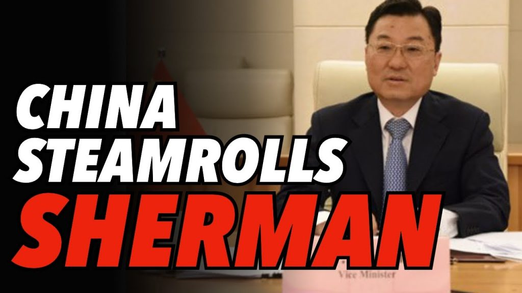 China Steamrolls over Deputy Secretary Sherman in Tianjin
